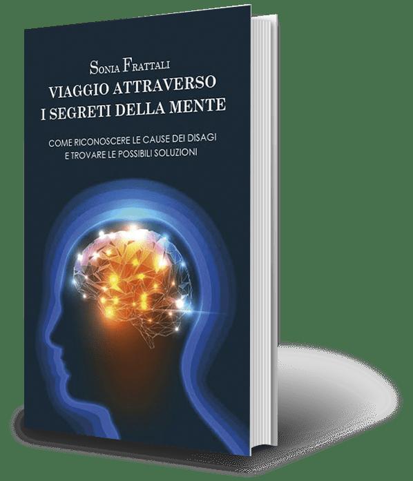 Viaggio attraverso i segreti della mente - Dott. Sonia Frattali - Psicoterapeuta e Psicologa a Roma - studiofrattali.it